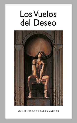 Amazon.com: Los Vuelos del Deseo (Spanish Edition) eBook ...