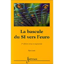 La Bascule du si Vers l'Euro (2? Ed.)