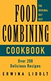 Food Combining Cookbook, Erwina Lidolt, 0722536666