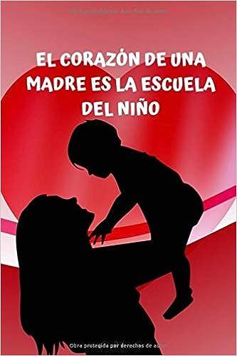 El corazón de una madre es la escuela del niño: barato ...