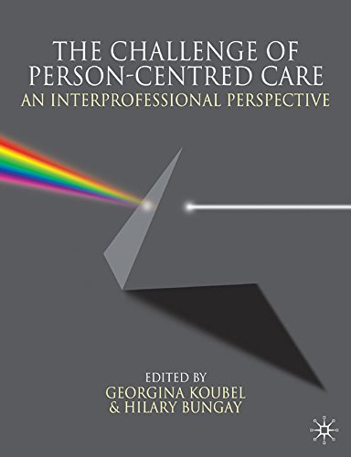 The Challenge of Person-centred Care: An Interprofessional Perspective Pdf