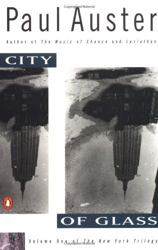 City of Glass (New York Trilogy) by Auster, Paul (1987) Paperback