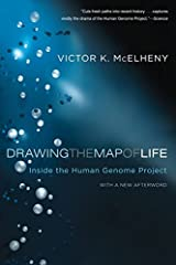 Drawing the Map of Life: Inside the Human Genome Project (A Merloyd Lawrence Book) Paperback