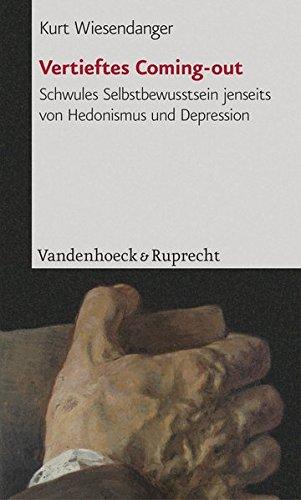Vertieftes Coming-out: Schwules Selbstbewusstsein jenseits von Hedonismus und Depression (Beitrage Zur Wissenschaftsgeschichte Der Freien Universitat Berlin)