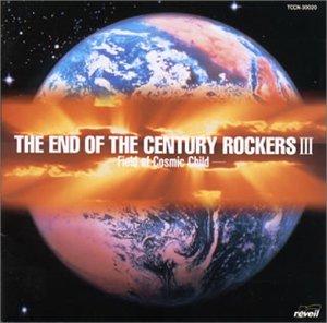 amazon the end of the century rockers iii オムニバス cosmic