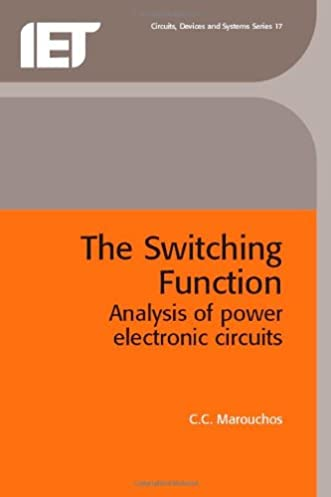 the switching function analysis of power electronic circuits