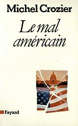 Le Mal américain (Essais)
