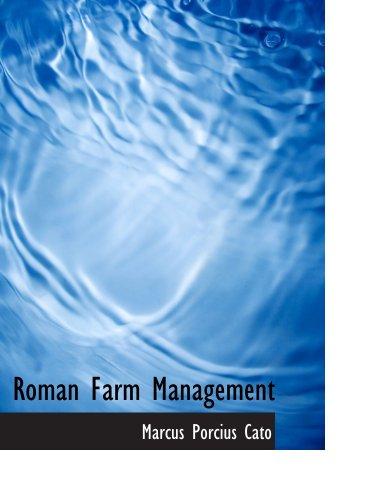 Roman Farm Management: The Treatises Of Cato And Varro pdf