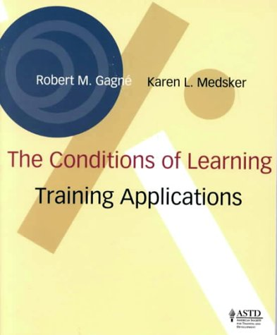 The Conditions of Learning: Training Applications