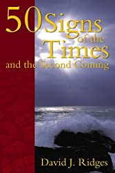 50 Signs of the Times and the Second Coming