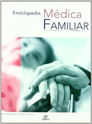 Enciclopedia Medica Familiar/The Family Medical Encyclopedia