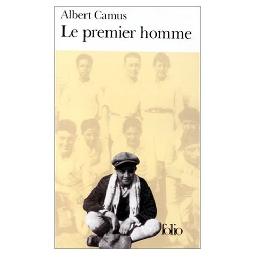 Le Premier Homme (French Edition)