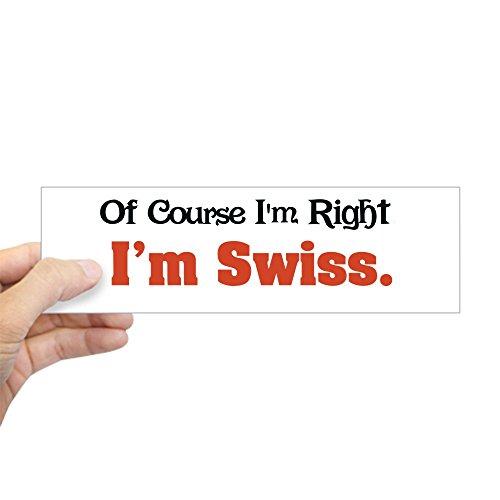 CafePress I'm Swiss Bumper Sticker 10