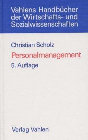 Personalmanagement: Informationsorientierte und verhaltenstheoretische Grundlagen