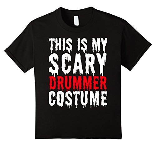 Womens Drummer Boy Costume (Kids This is My Scary Drummer Costume - Musician Halloween Shirt 12 Black)
