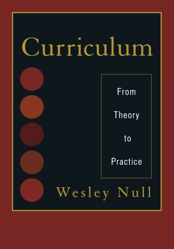 Curriculum: From Theory to Practice by Null Wesley (2011-03-16) Paperback