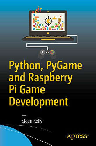 Python, PyGame and Raspberry Pi Game Development (Board Game Development)
