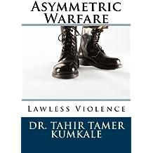 Asymmetric Warfare (Lawless Violence Book 1)