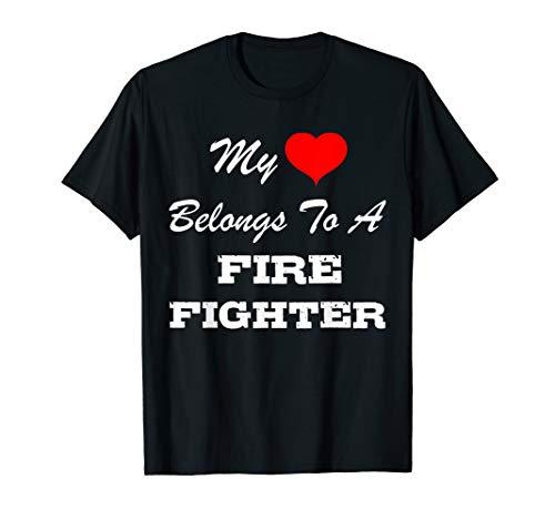 My Heart Belongs To A Firefighter Tshirt (My Heart Belongs To A Firefighter Shirt)