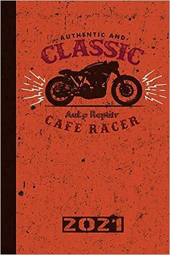 Authentic And Classic Auto Repair Cafe Racer 2021: Français