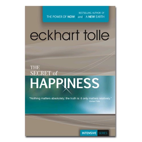 The Secret of Happiness (All Regions, 203 min DVD) Eckhart Tolle