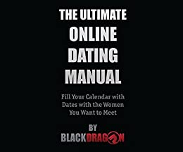 amazon com the ultimate online dating manual fill your calendar