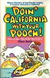 Doin' California with Your Pooch!, Eileen Barish, 1884465048