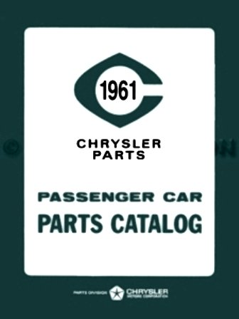 (1961 Plymouth - DeSoto - Chrysler - Imperial Factory Parts Manual)