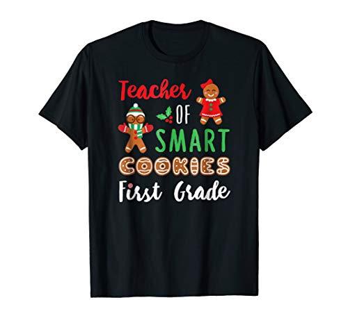 Teacher Of Smart Cookies 1st Grade T Shirt Xmas Teaching