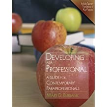 Developing as a Professional: A Guide for Contemporary Paraprofessionals
