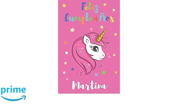 Amazon.com: Feliz Cumpleaños Martina: Regalo para Niños o ...