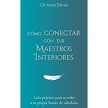 Como conectar con tus Maestros Interiores