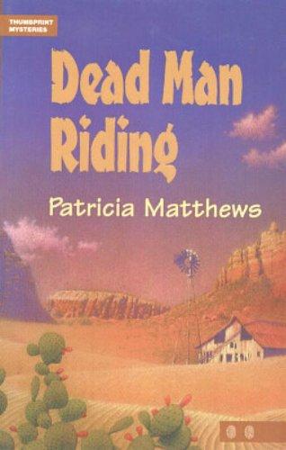 Dead Man Riding (Thumbprint Mysteries)