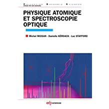 Physique atomique et spectroscopie optique (Grenoble Sciences) (French Edition)