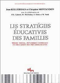 Les stratégies éducatives des familles par Jean Kellerhals