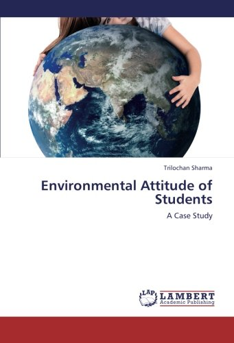 Download Environmental Attitude of Students: A Case Study pdf