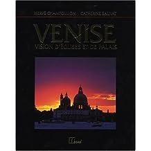 Venise: Vision d'églises et de palais