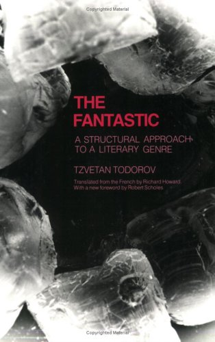 The Fantastic: A Structural Approach to a Literary Genre PDF