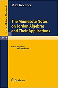 Book The Minnesota Notes on Jordan Algebras and Their Applications (Lecture Notes in Mathematics)