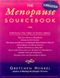 The Menopause Sourcebook, Gretchen Henkel, 1565658701