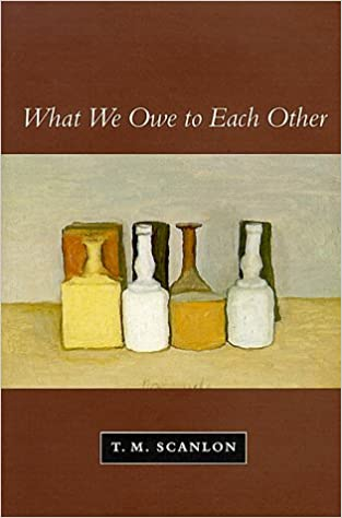 Ebook What We Owe to Each Other by T. M. Scanlon PDF download-The Good Place