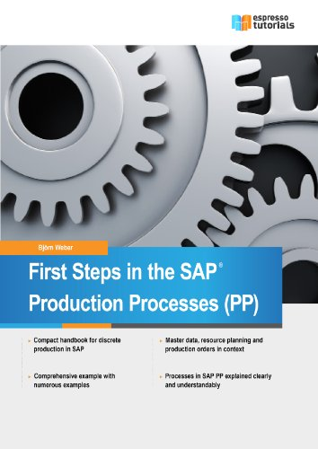 Download First Steps in SAP Production Processes  (PP) Pdf
