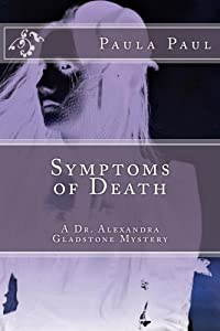 Symptoms of Death (Dr. Alexandra Gladstone)