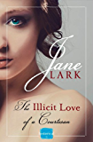 The Illicit Love of a Courtesan (Marlow Intrigues)