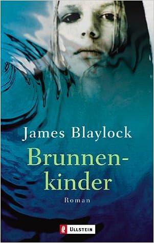 Blaylock Brunnenkinder Cover klein