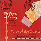 Bridges of Song-Music of the Spanish Jews of Morocco