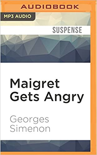 Book Maigret Gets Angry (Inspector Maigret)
