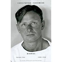 Diaries: Volume 1, 1939-1960 (Christopher Isherwood Diaries)