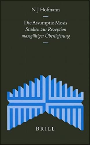 Book Die Assumptio Mosis: Studien Zur Rezeption Massgultiger Uberlieferung (Supplements to the Journal for the Study of Judaism)