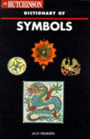 Hutchinson Dictionary - The Hutchinson Dictionary of Symbols (Helicon Arts & Music)
